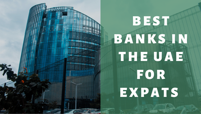 Best Banks in The UAE For Expats