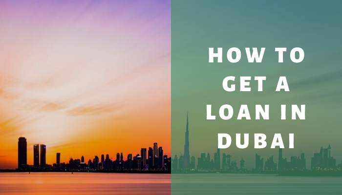 how to get a loan in dubai