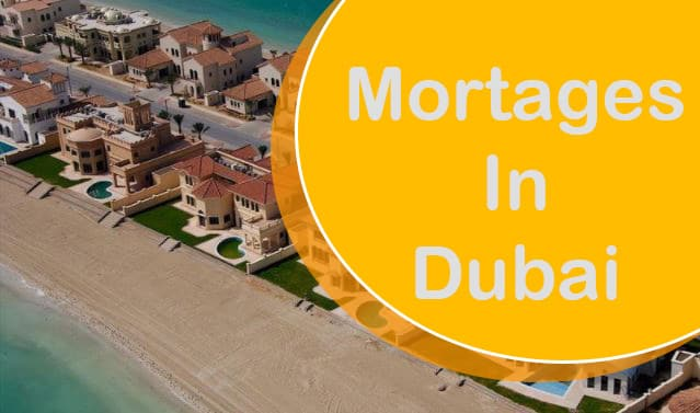 mortgages in dubai what to consider